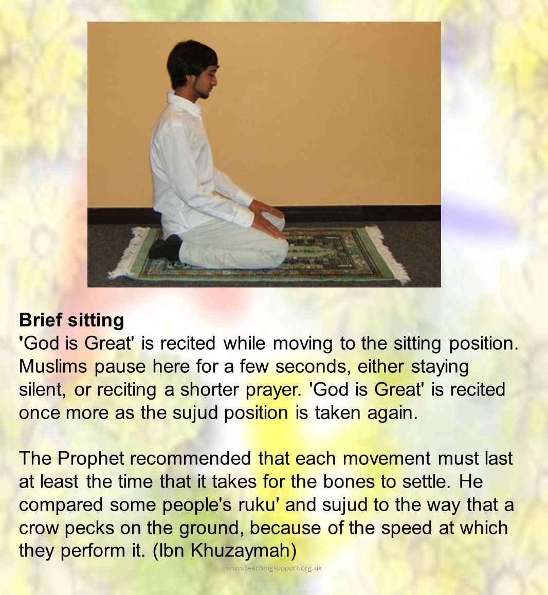 Brief sitting God is Great is recited while moving to the sitting position.