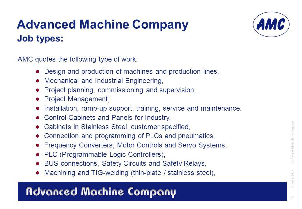 Advanced Machine Company © Advanced Machine Company 1 © Advanced