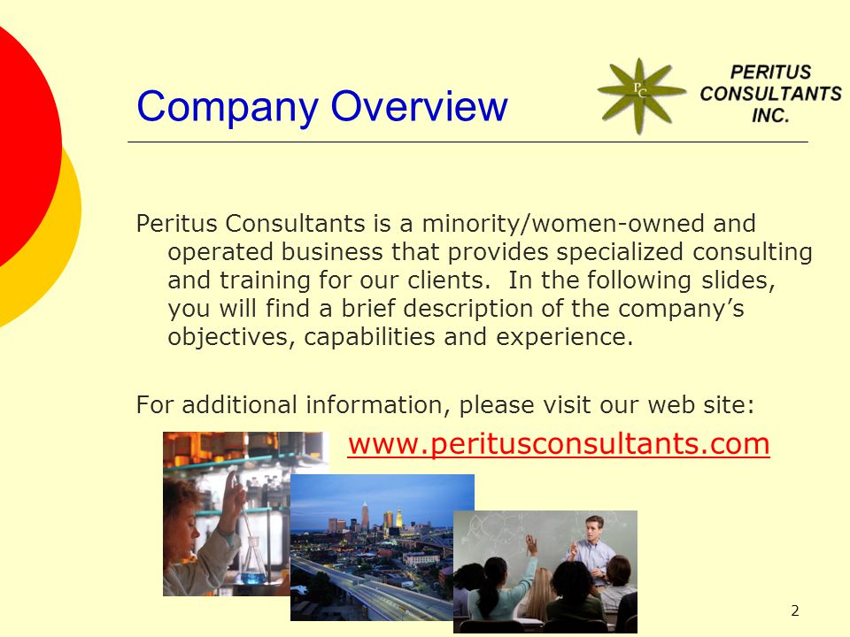 1 COMPANY OVERVIEW  2 Company Overview Peritus Consultants