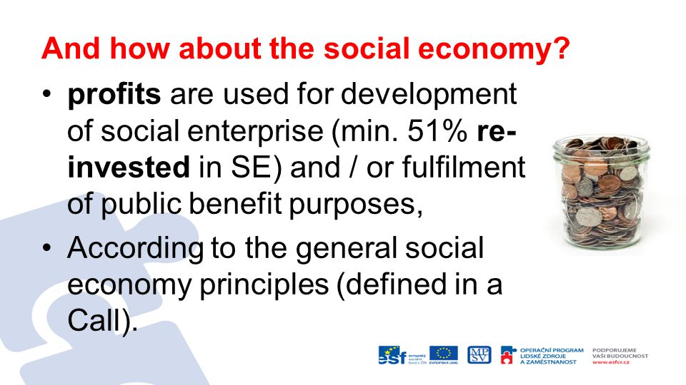 And how about the social economy. profits are used for development of social enterprise (min.