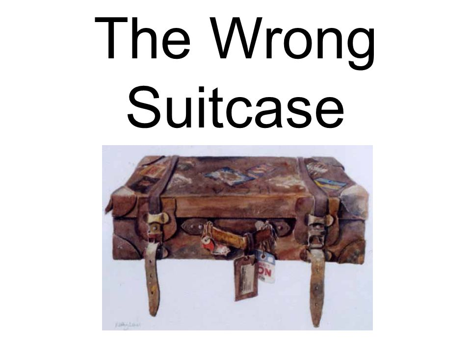 The Wrong Suitcase