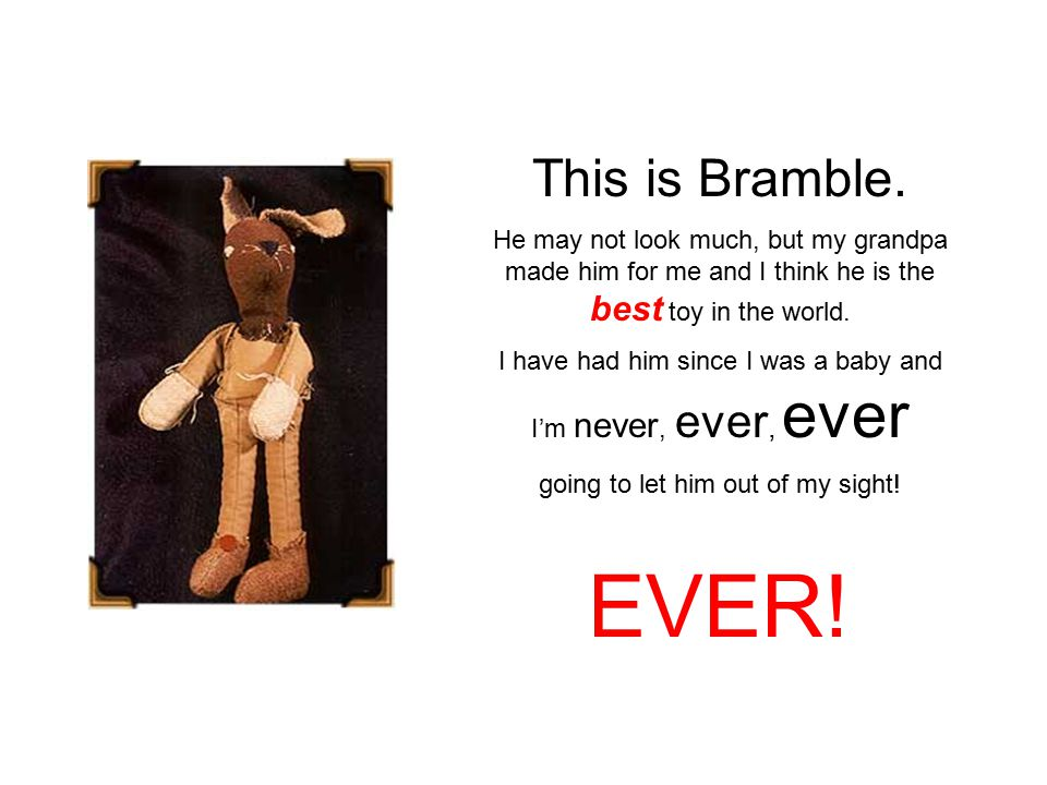 This is Bramble.