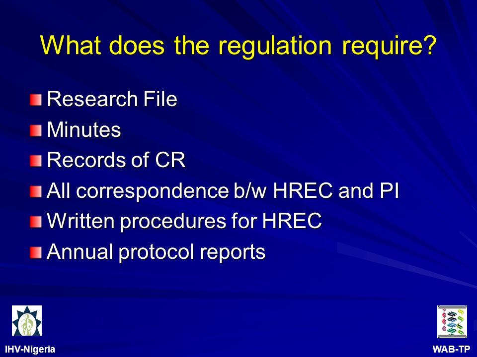 IHV-Nigeria WAB-TP What does the regulation require.