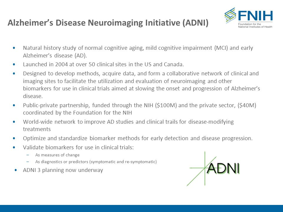 Alzheimer's Disease Neuroimaging Initiative (ADNI) Natural history study of normal cognitive aging, mild cognitive impairment (MCI) and early Alzheimer's disease (AD).