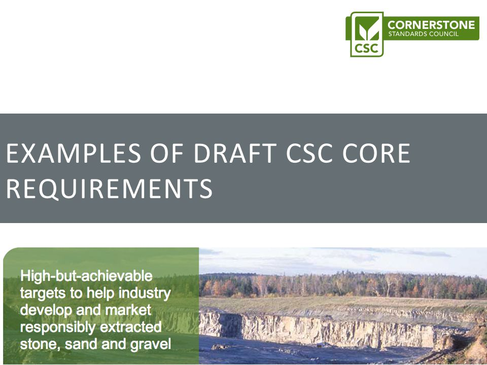 EXAMPLES OF DRAFT CSC CORE REQUIREMENTS