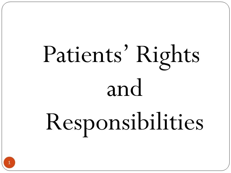 1 Patients' Rights and Responsibilities