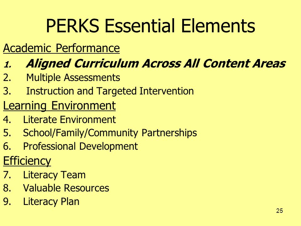 25 PERKS Essential Elements Academic Performance 1.