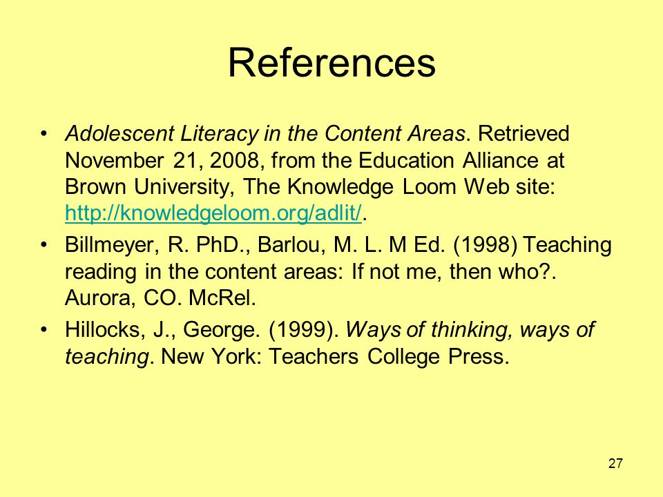 27 References Adolescent Literacy in the Content Areas.