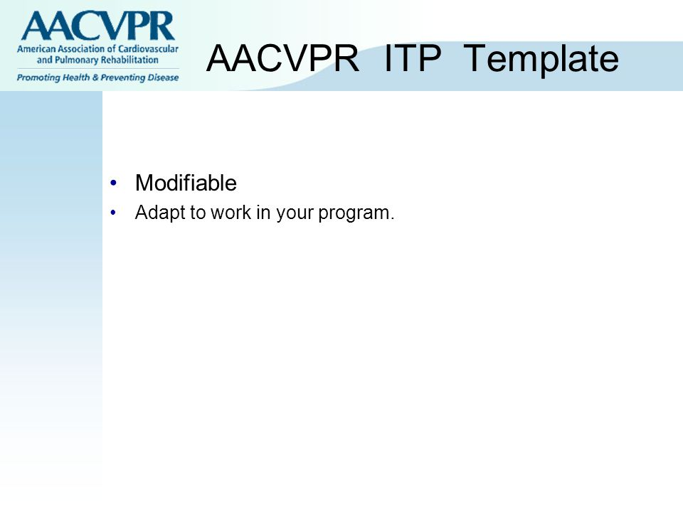 AACVPR ITP Template Modifiable Adapt to work in your program.