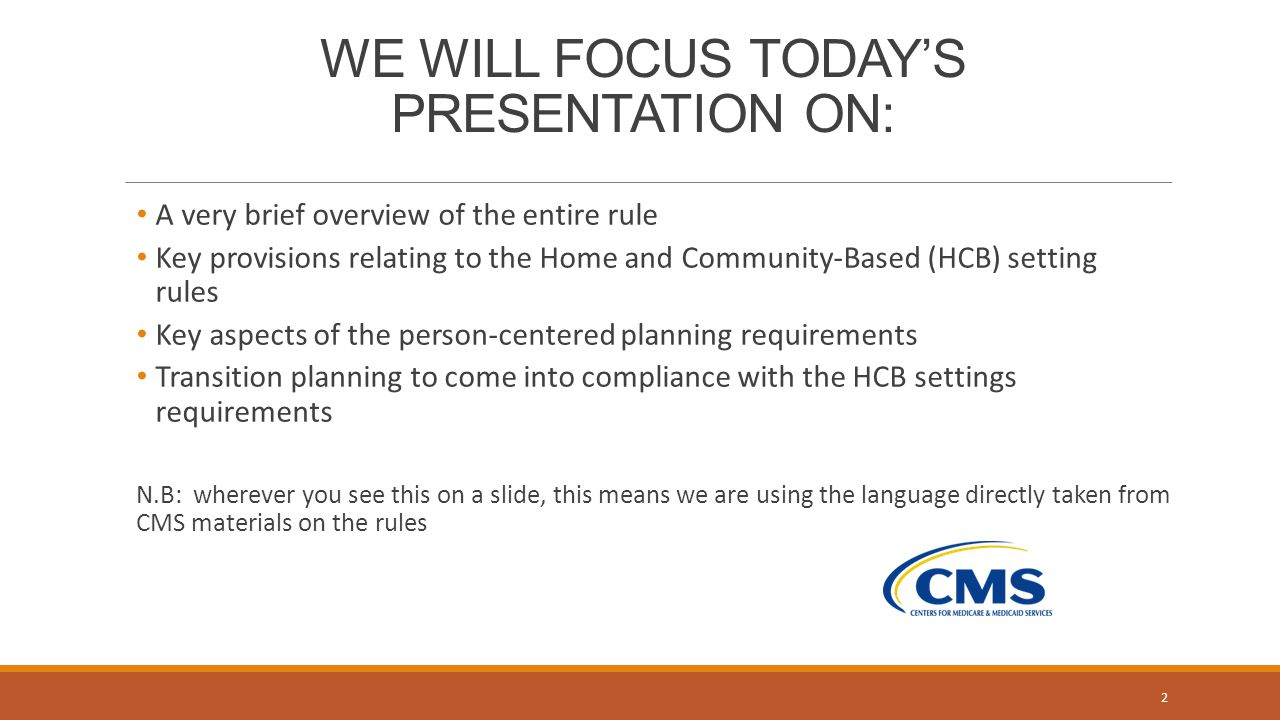HOME AND COMMUNITY-BASED SETTINGS PERSON-CENTERED PLANNING AND ...