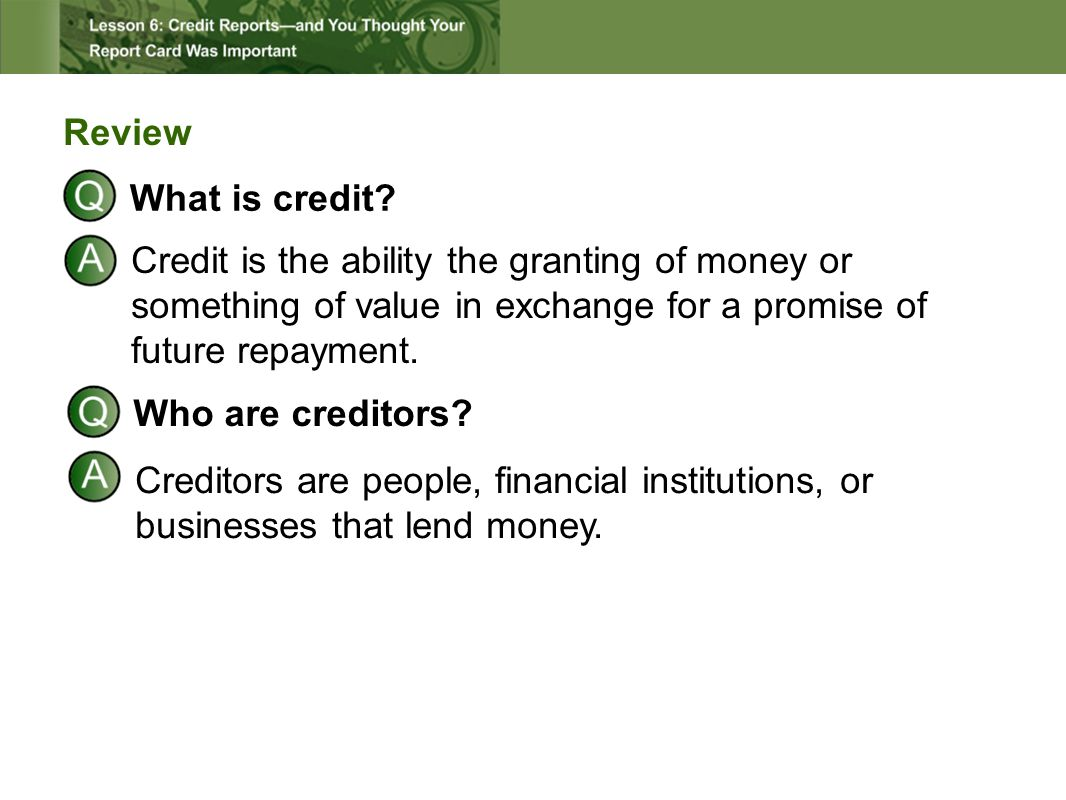 Review What is credit.