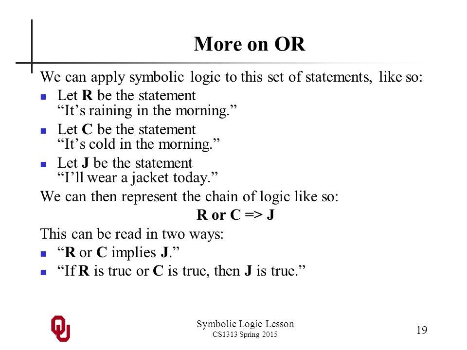 Symbolic Logic Lesson Cs1313 Spring Symbolic Logic Outline 1