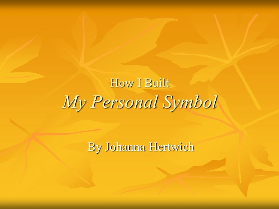 How I Built My Personal Symbol By Johanna Hertwich