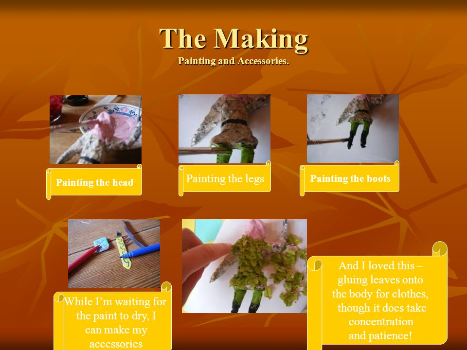 The Making Painting and Accessories.