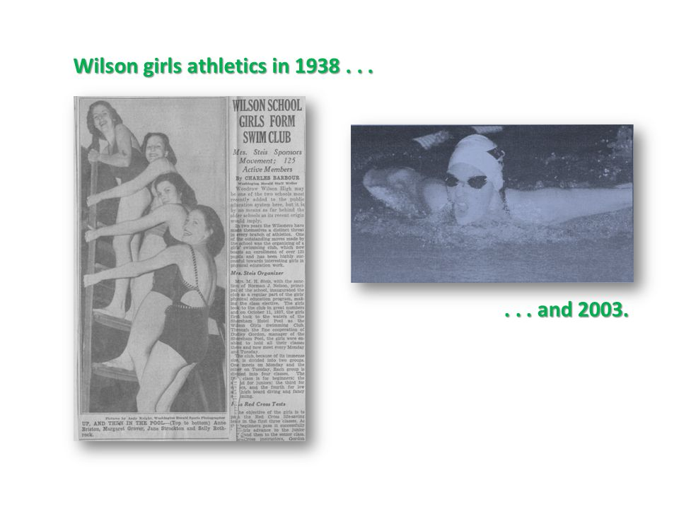 Wilson girls athletics in 1938...... and 2003.