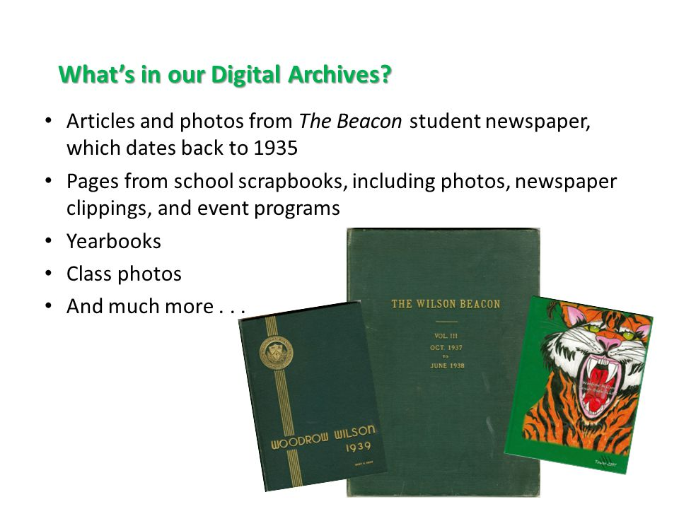 What's in our Digital Archives.