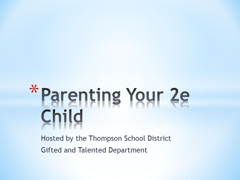 Hosted by the Thompson School District Gifted and Talented Department