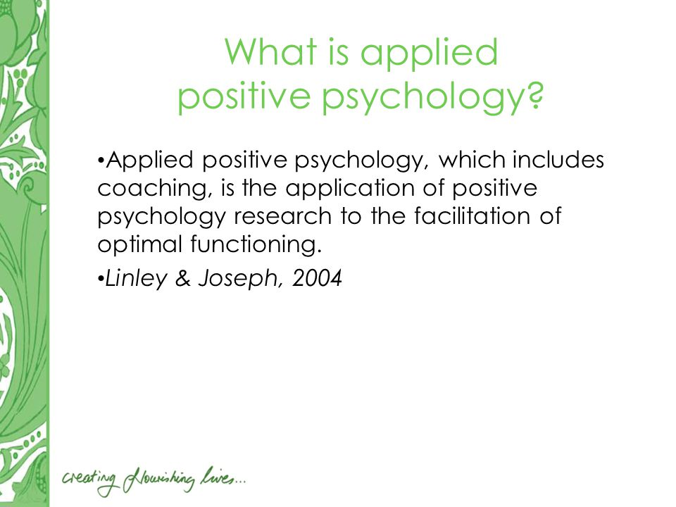 What is applied positive psychology.