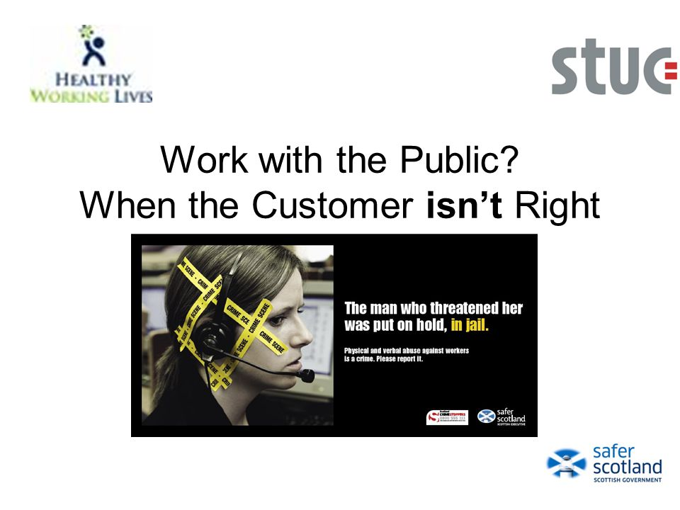 Work with the Public When the Customer isn't Right