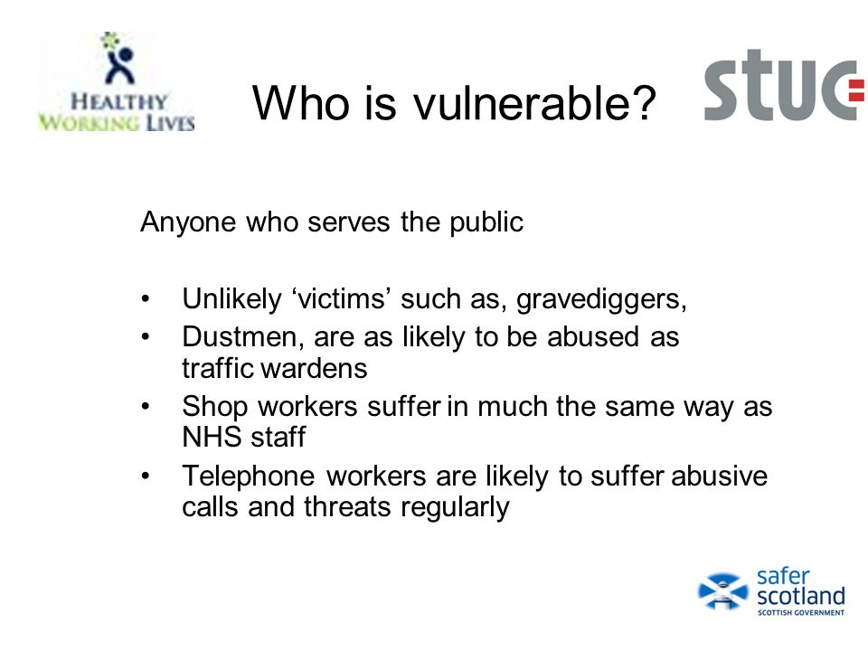 Who is vulnerable.