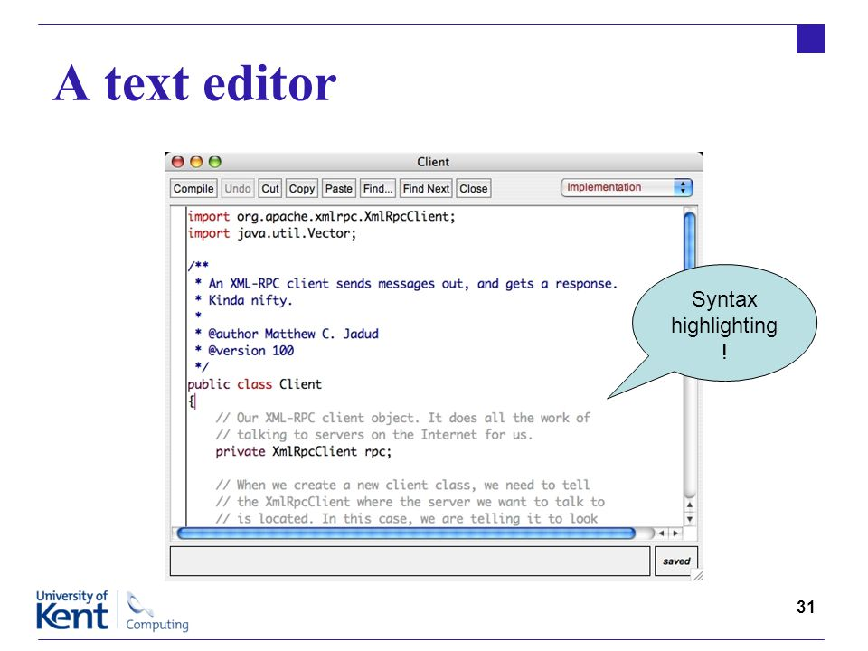 31 A text editor Syntax highlighting !