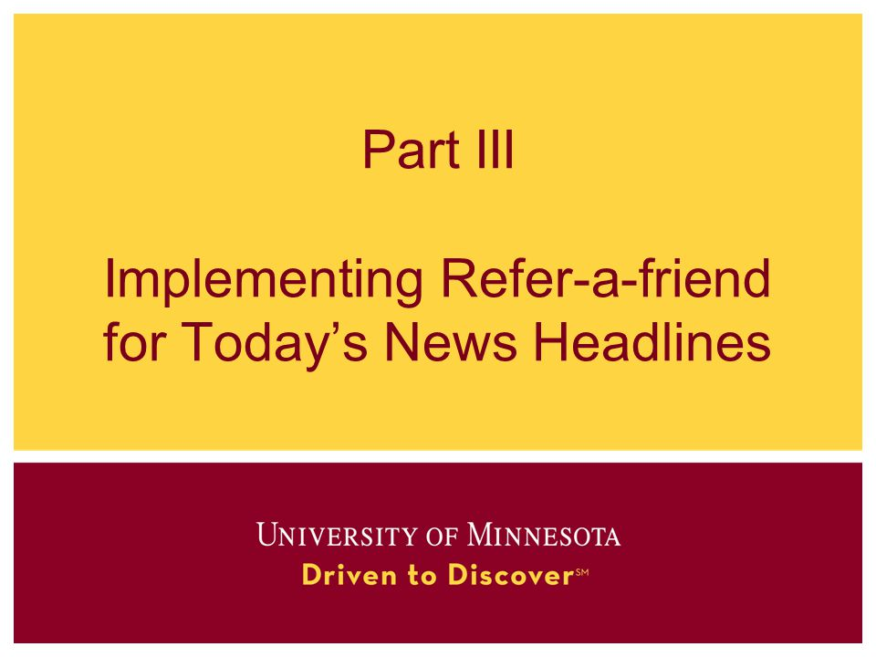 Part III Implementing Refer-a-friend for Today's News Headlines