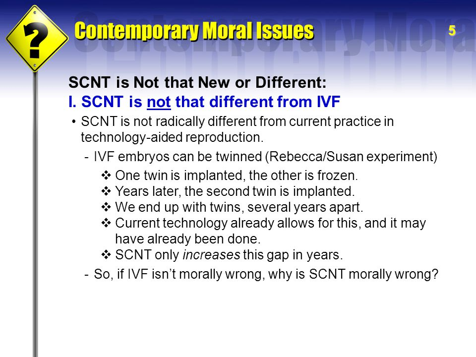 5 SCNT is Not that New or Different: I.