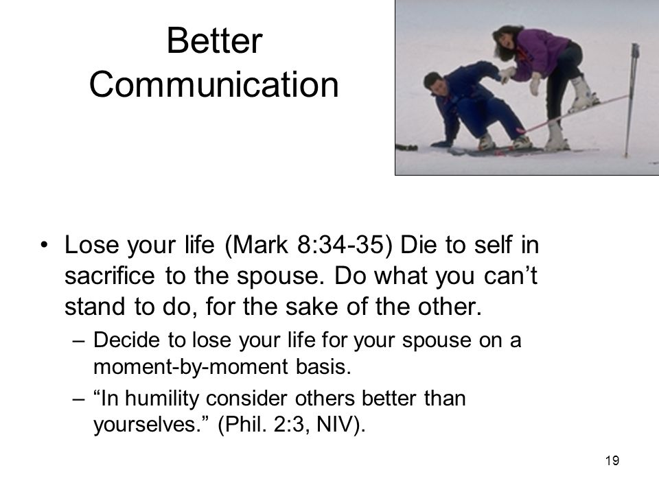 18 For Better Communication: Live a life of love—Eph.