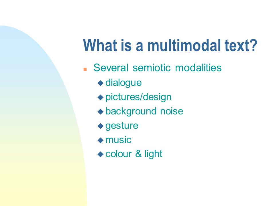 What is a multimodal text.