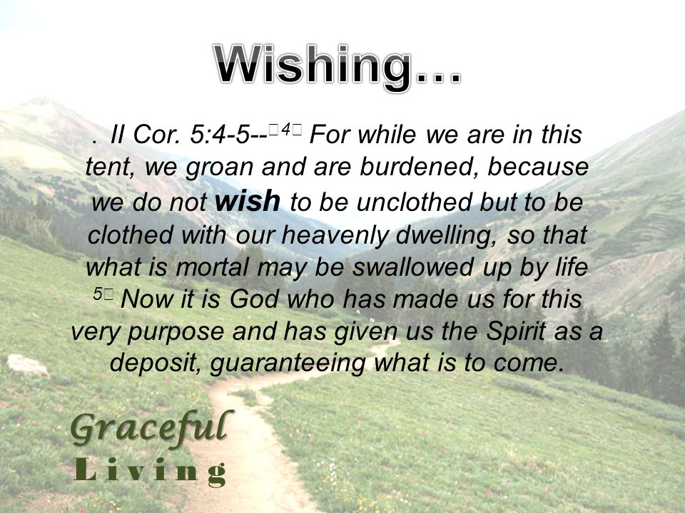 Graceful Living. II Cor.