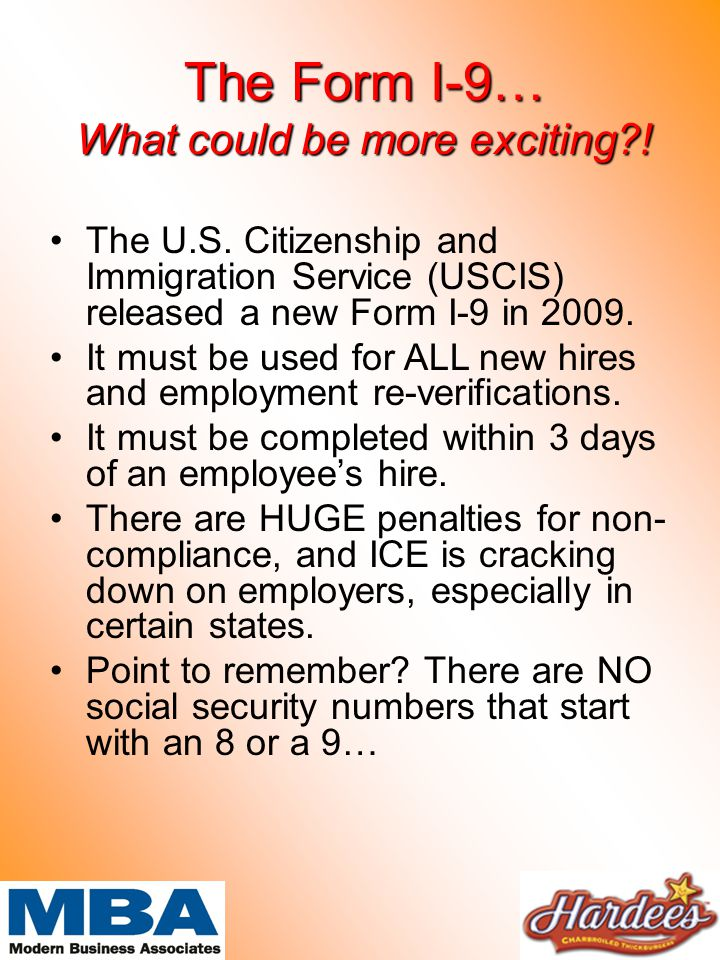 The Form I-9… What could be more exciting . The U.S.