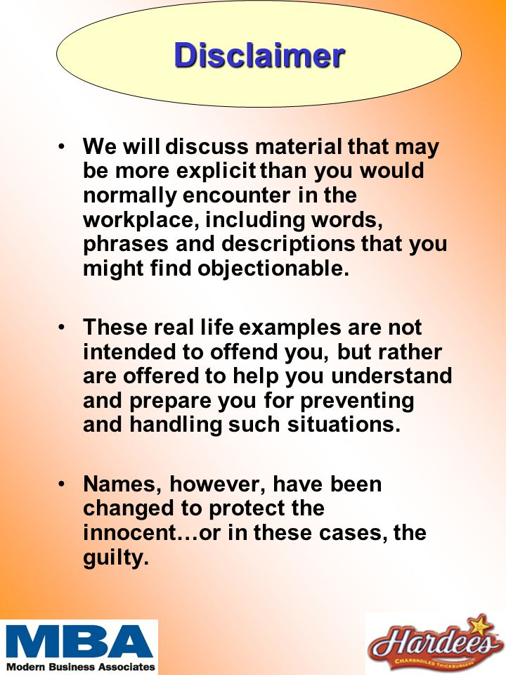 We will discuss material that may be more explicit than you would normally encounter in the workplace, including words, phrases and descriptions that you might find objectionable.