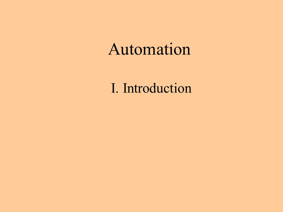 Automation I. Introduction