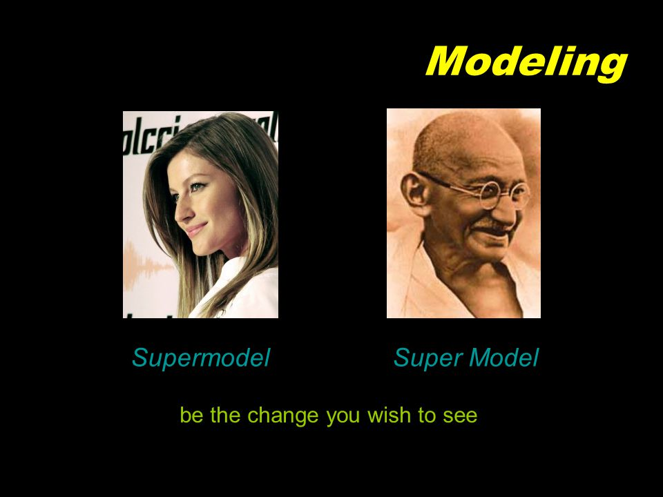 Modeling SupermodelSuper Model be the change you wish to see