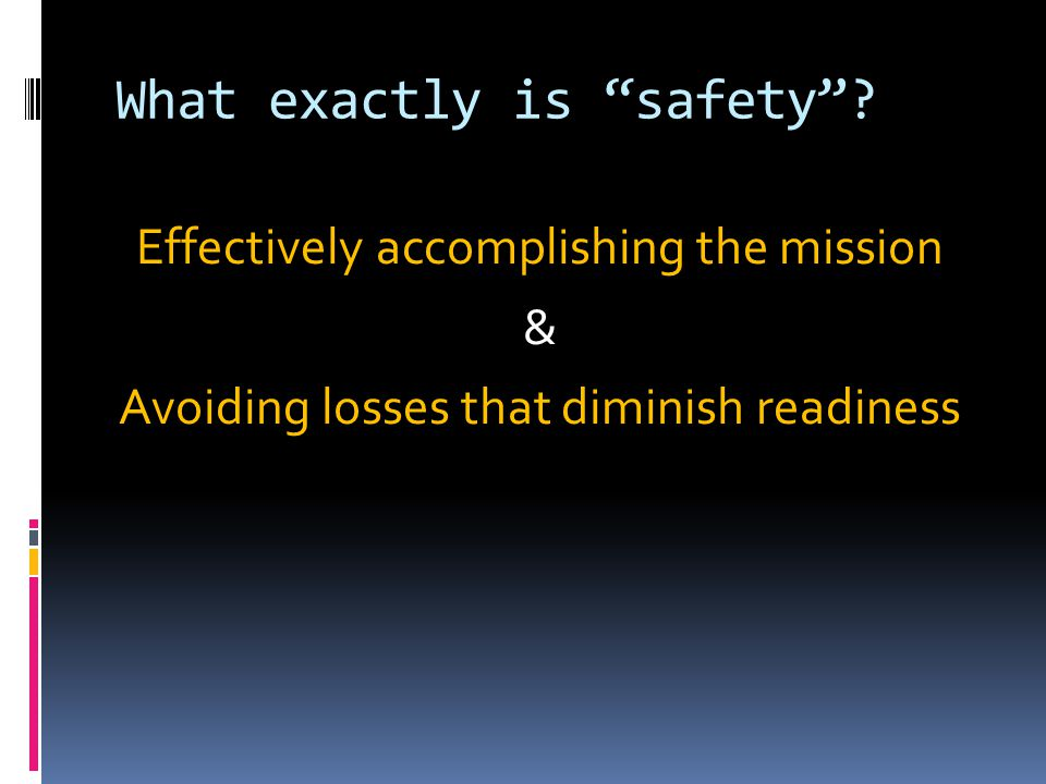 What exactly is safety .