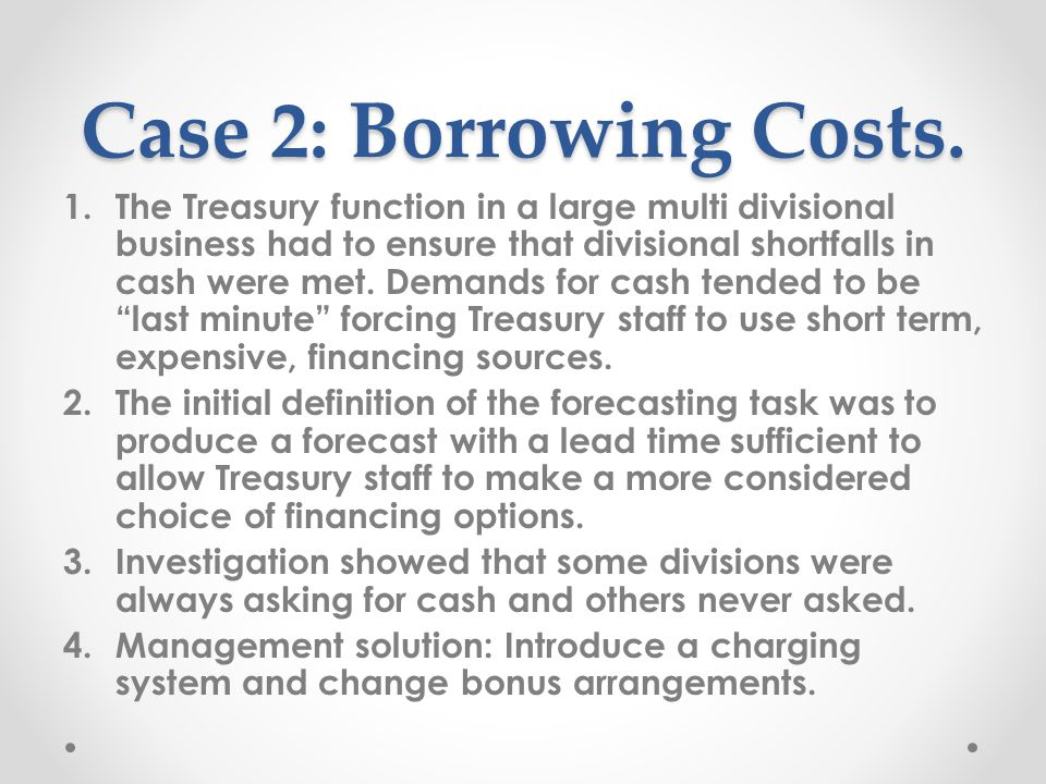 Case 2: Borrowing Costs.