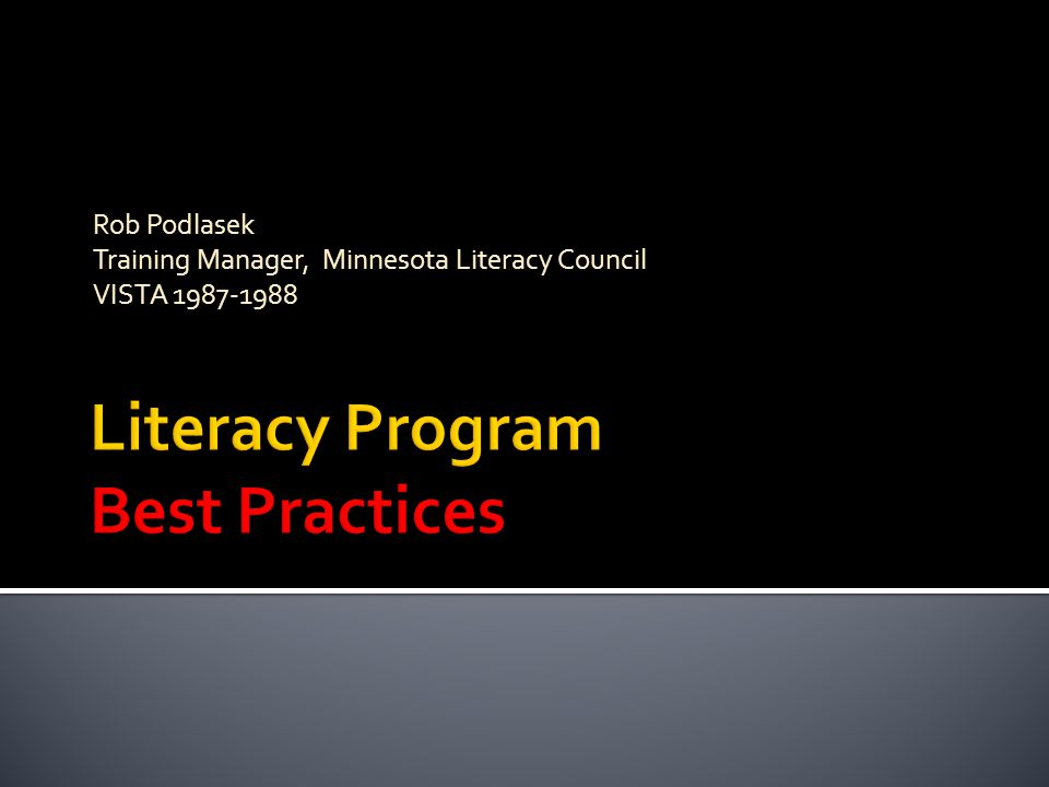 Rob Podlasek Training Manager, Minnesota Literacy Council VISTA 1987-1988