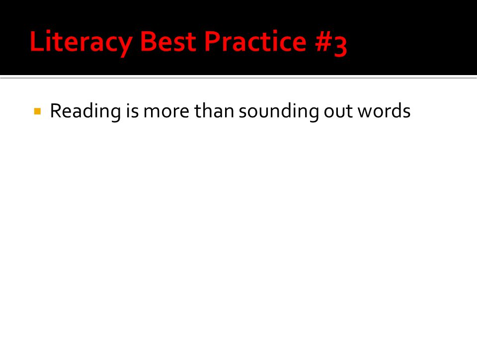  Reading is more than sounding out words