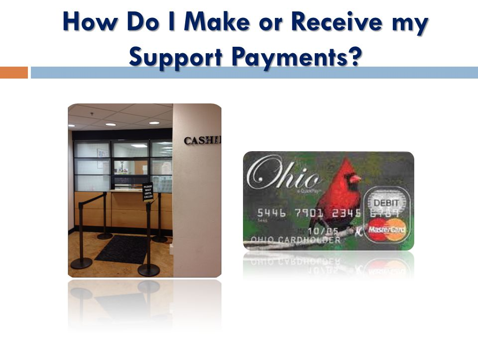 How Do I Make or Receive my Support Payments