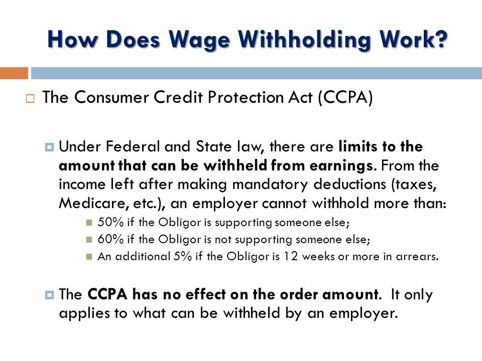 How Does Wage Withholding Work.