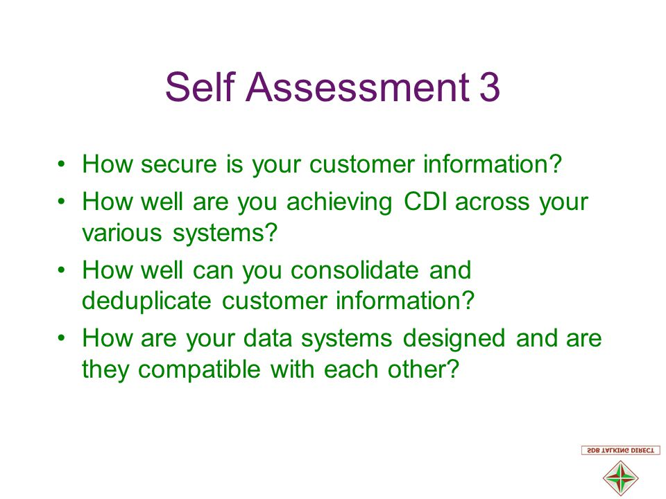 Self Assessment 3 How secure is your customer information.