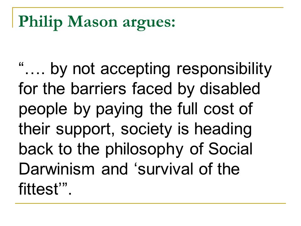 Philip Mason argues: ….
