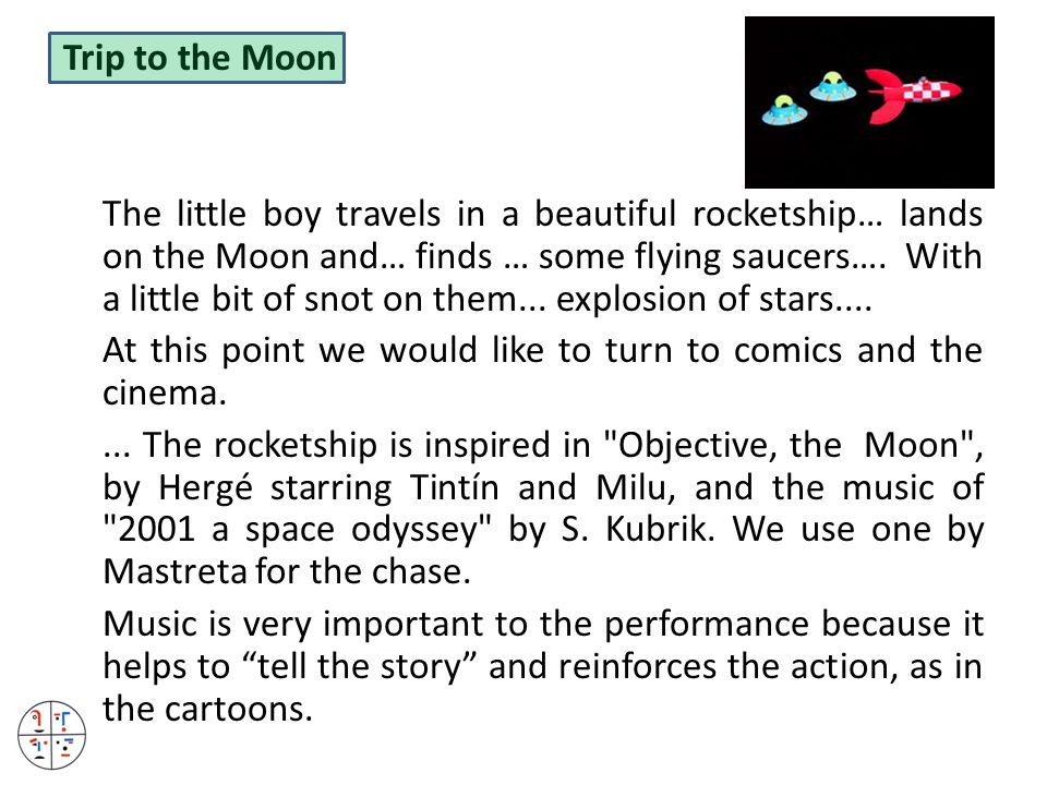 Trip to the Moon The little boy travels in a beautiful rocketship… lands on the Moon and… finds … some flying saucers….