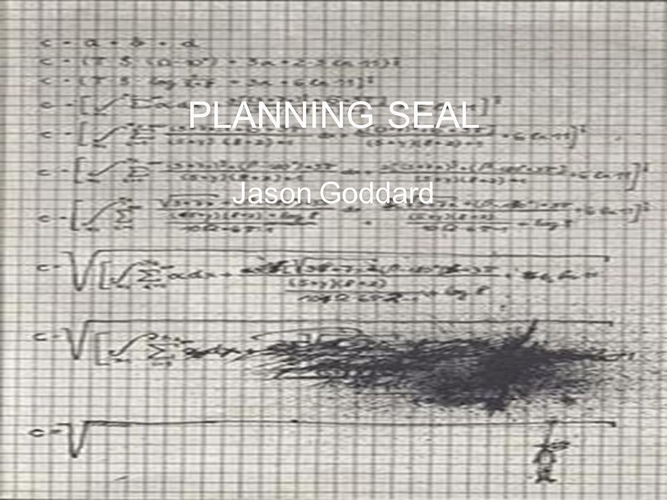 PLANNING SEAL Jason Goddard