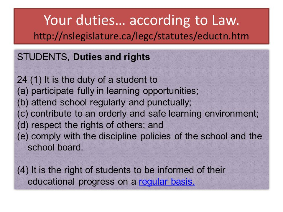 Your duties… according to Law.