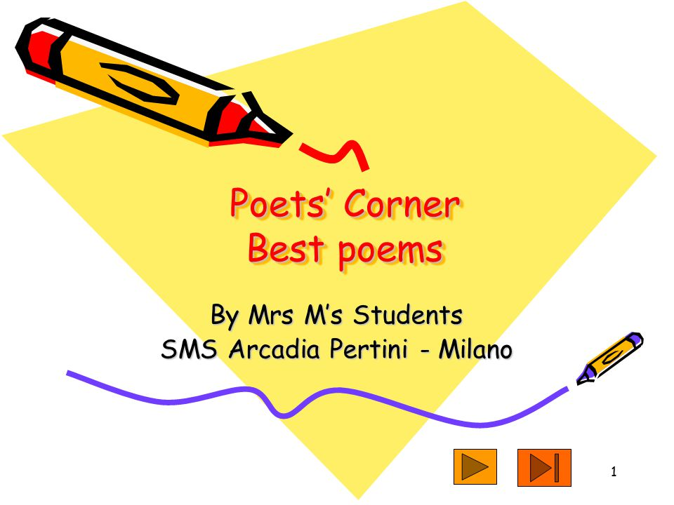 1 Poets' Corner Best poems By Mrs M's Students SMS Arcadia Pertini - Milano