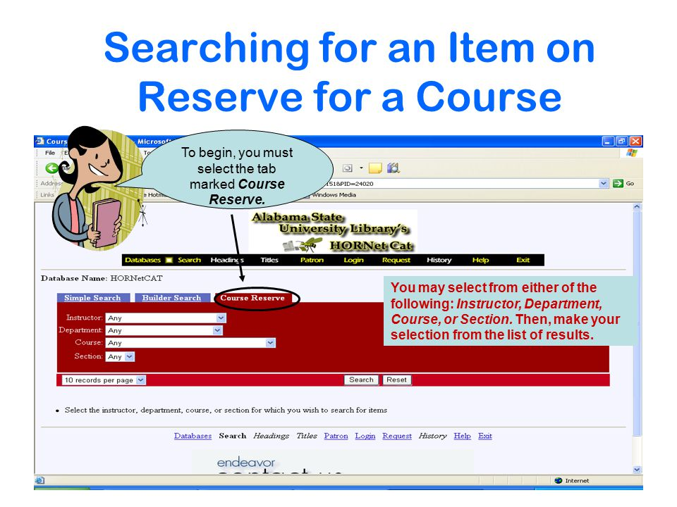 Searching for an Item on Reserve for a Course To begin, you must select the tab marked Course Reserve.