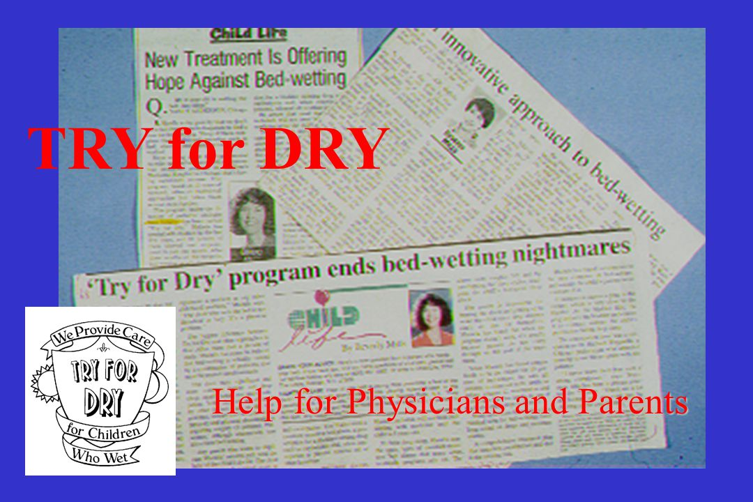 TRY for DRY Help for Physicians and Parents