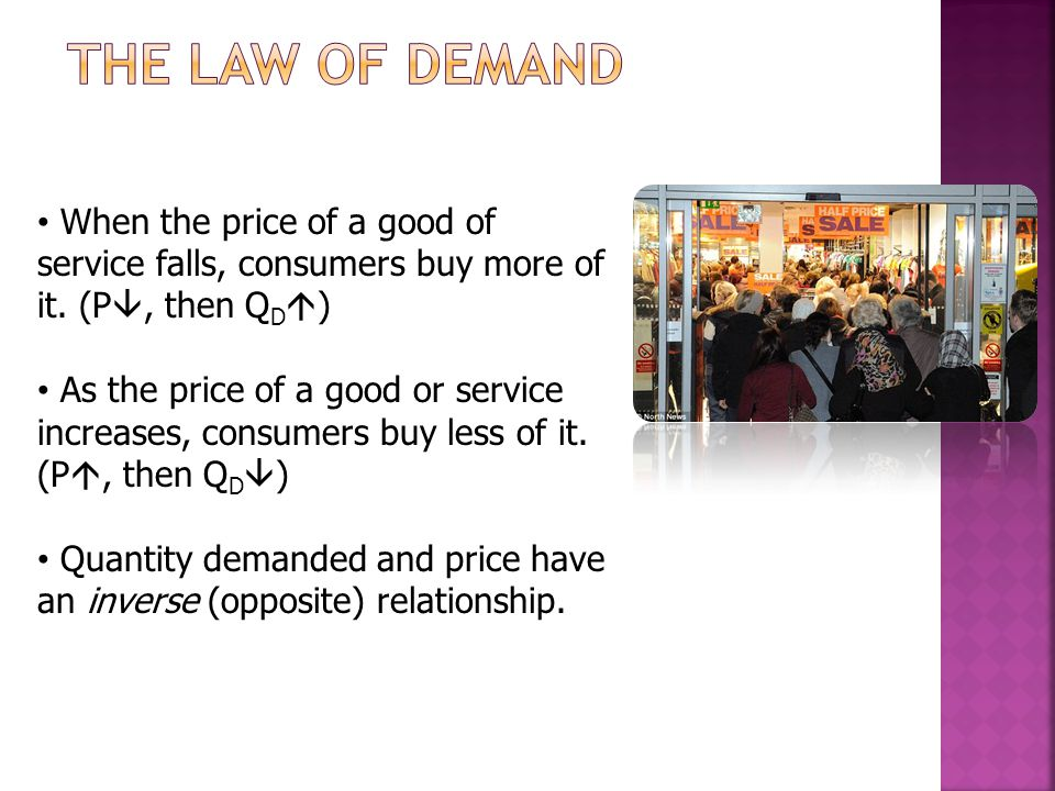 When the price of a good of service falls, consumers buy more of it.