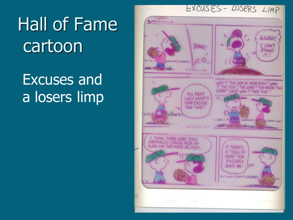 Hall of Fame cartoon Excuses and a losers limp